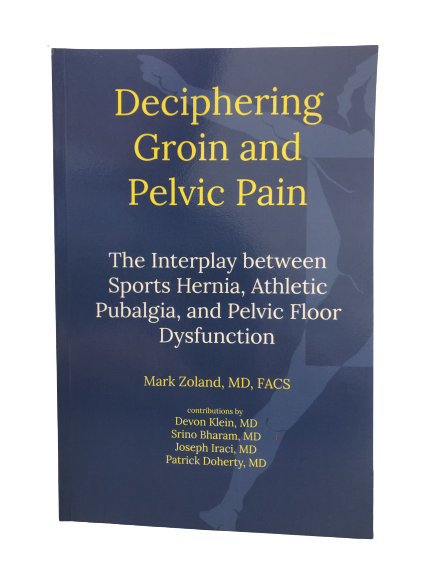 Deciphering Groin and Pelvic Pain by Mark Zoland, MD, FACS - book cover
